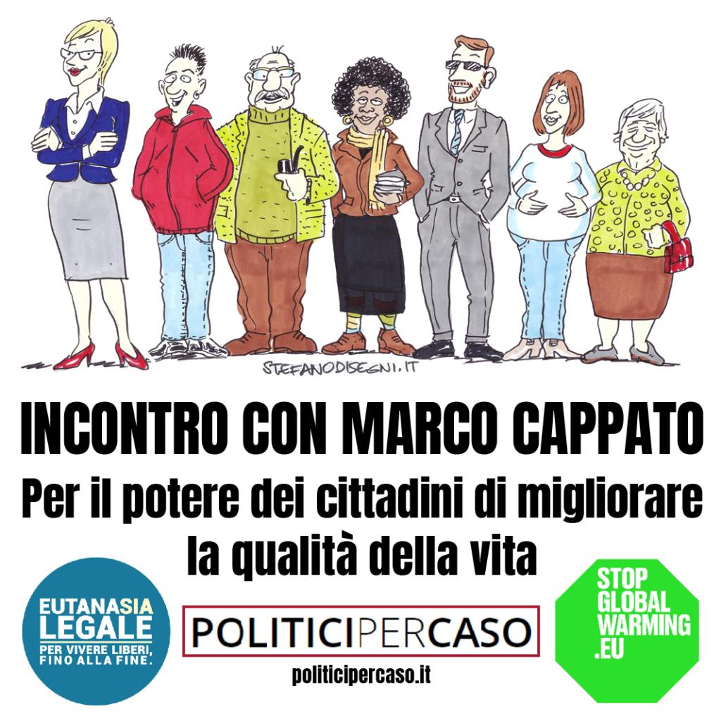 Politici Per Caso: incontri in Trentino-Alto Adige/Südtirol il 23 – 24 Ottobre con Marco Cappato!